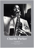 Charlie Parker - Yardbird, International Jazz Festival Paris May 13, 1949 Wall Poster