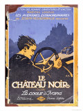 Cover of 'Le Chateau Noir' by Gaston Leroux 1922, Giclee Print