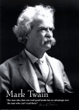 "Mark Twain - ""The Man Who Does Not Read"" Poster"