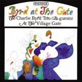Charlie Byrd Trio - Byrd at the Gate, Giclee Print