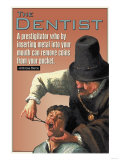 The Dentist, Giclee Print