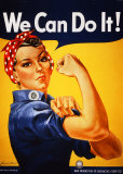 Rosie the Riviter Poster- We Can Do It!