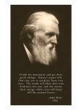 John Muir Photo with Quote. Giclee Print