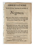 Anthony Benezet, Observations on the Inslaving, Importing, and Purchasing of Negroes... 1759, Giclee Print