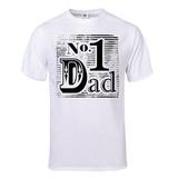No. 1 Dad T-Shirt T-shirts