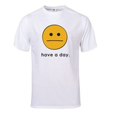 Have A Day T-Shirt T-Shirt