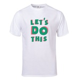 Let's Do This T-Shirt T-Shirt