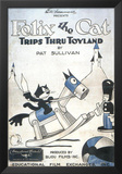 Felix the Cat Trips Thru Toyland Prints