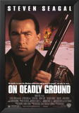 On Deadly Ground Art