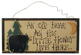 An Old Bear Wood Sign Wood Sign