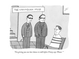 """I'm giving you one last chance to talk before Vinny says 'Please.' "" - New Yorker Cartoon Premium Giclee Print by Peter C. Vey"
