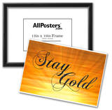 Stay Gold Ponyboy Print Poster Poster