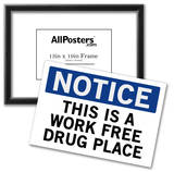 Work Free Drug Place Spoof Sign Print Poster Photo