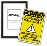 Caution Dangerous Machinery Advisory Work Place Sign Poster Posters
