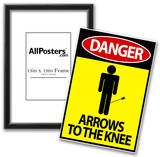 Danger - Arrows To The Knee Video Game Poster Prints