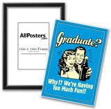Graduate We're Having Too Much Fun Funny Retro Poster Photo