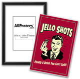 Jello Shots Finally A Drink You Can't Spill Funny Retro Poster Poster