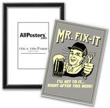 Mr. Fix-It I Will Get To It After This Beer Funny Retro Poster Posters