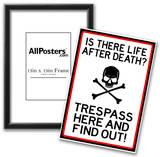 No Trespassing Do Not Enter Sign Poster Print