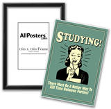 Studying Must Be Better Way To Kill Time For Parties Funny Retro Poster Poster
