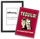 Tequila It's A Special Kind Of Stupid Funny Retro Poster Prints
