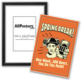Spring Break One Week 300 Beers You Do The Math Funny Retro Poster Print