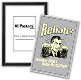 Rehab Momma Didn't Raise No Quitter Funny Retro Poster Posters