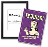 Tequila Froget Your Troubles Forget Your Name Funny Retro Poster Posters