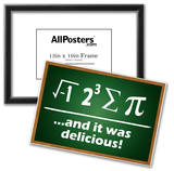 And It Was Delicious Humor Poster Poster