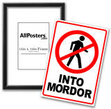One Does Not Simply Walk Into Mordor Poster Prints