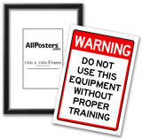 Warning Proper Training Required Advisory Sign Poster Print