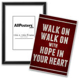 Walk On With Hope In Your Heart Posters