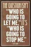 Who Is Going To Stop Me Ayn Rand Print