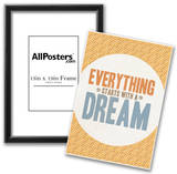 Everything Starts With a Dream Prints