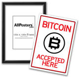 Bitcoin Accepted Here Sign Prints