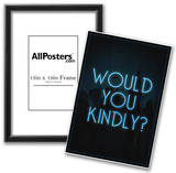 Would You Kindly Posters