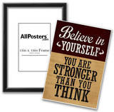 Believe in Yourself You are Stronger Than You Think Posters
