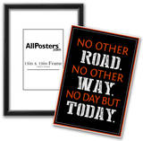 No Day But Today Prints
