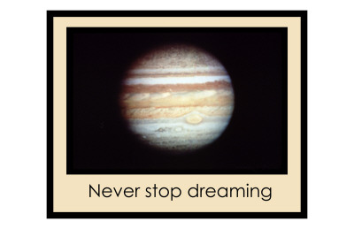 Never Stop Dreaming Giclee Print