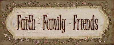 Faith Family Friends Prints by Grace Pullen