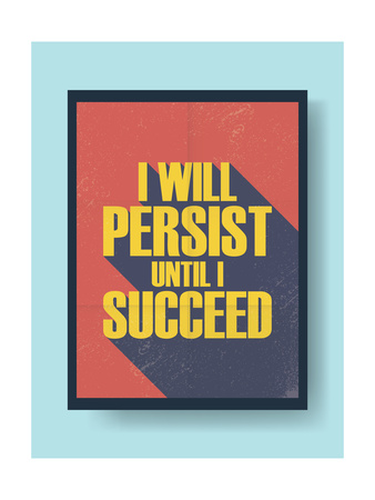 Business Motivational Poster about Persistence and Success on Vintage Vector Background. Long Shado Prints by  jozefmicic
