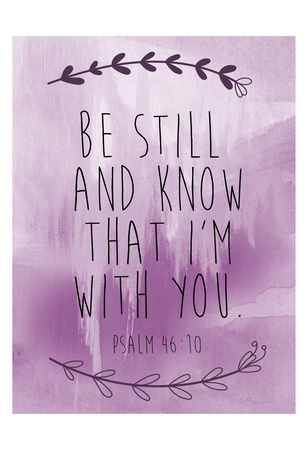 Psalm 46-10 Posters