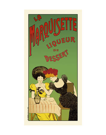 La marquisette liqueur de dessert Poster by Leonetto Cappiello