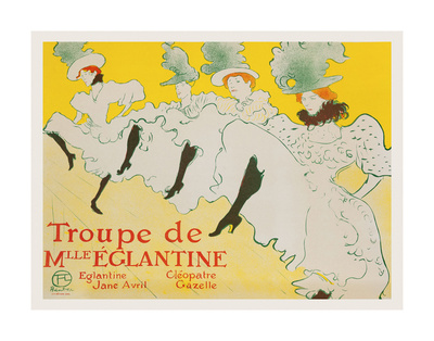La Troupe de Mademoiselle Églantine, 1896 Poster by Henri de Toulouse Lautrec