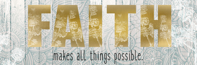 Faith Makes All Things Prints by Kimberly Allen