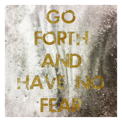 Have No Fear Print by Sheldon Lewis