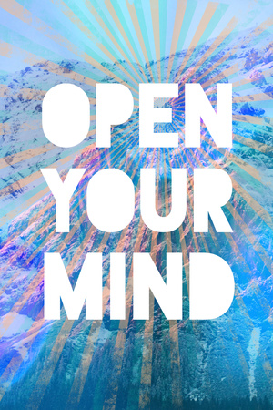 Open Your Mind Prints