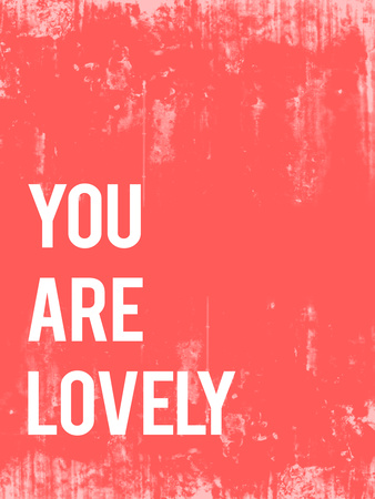 You are Lovely Posters by Rebecca Peragine