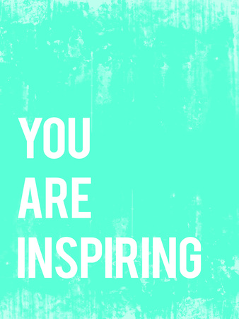 You are Inspiring Photo by Rebecca Peragine