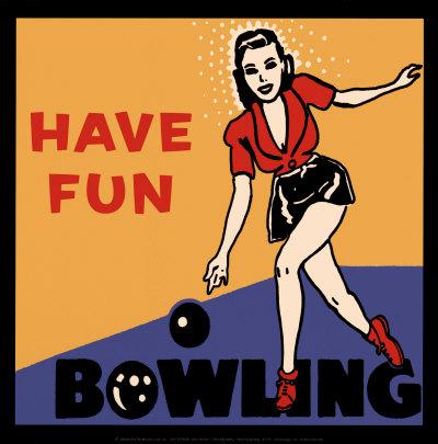 Have Fun Bowling Prints